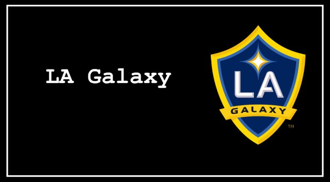 A Timeline of My Life with the LA Galaxy