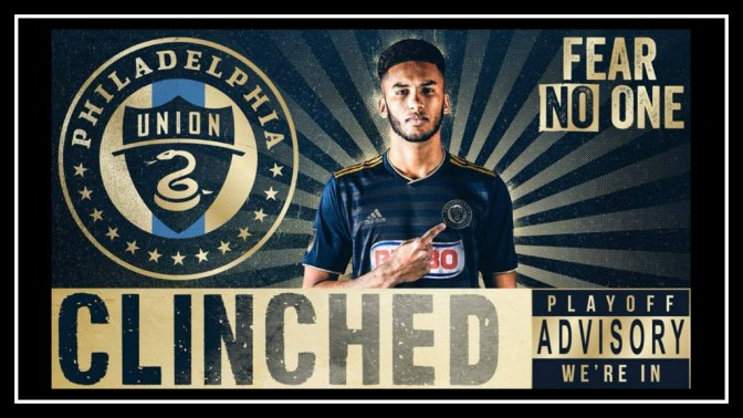 """We Don't Suck"": The Philadelphia Union Are Going to the Playoffs"