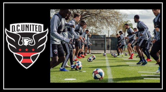High Hopes: DC United Prepares for the 2019 Season