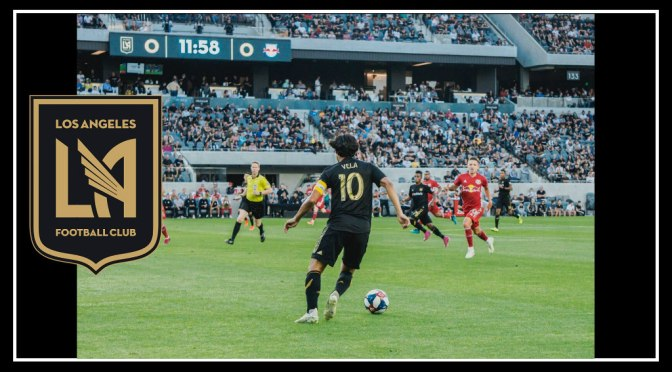Making History: LAFC Defends The Banc in 4-2 Victory