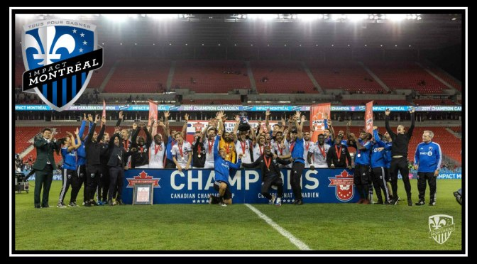 Sweet, Sweet Silverware: Montréal Impact Claim 2019 Canadian Championship